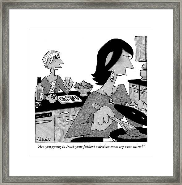 Are You Going To Trust Your Father's Selective Framed Print