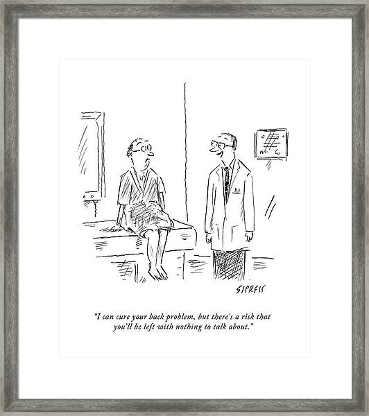 I Can Cure Your Back Problem Framed Print