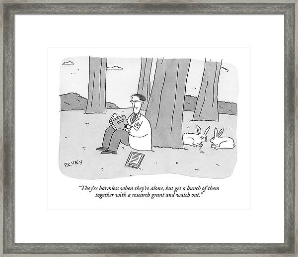 They're Harmless When They're Alone Framed Print