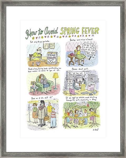 How To Avoid Spring Fever Framed Print