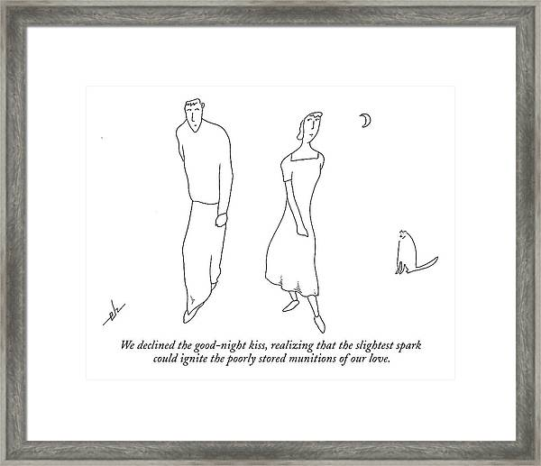 We Declined The Good-night Kiss Framed Print