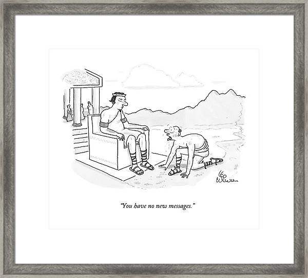 You Have No New Messages Framed Print