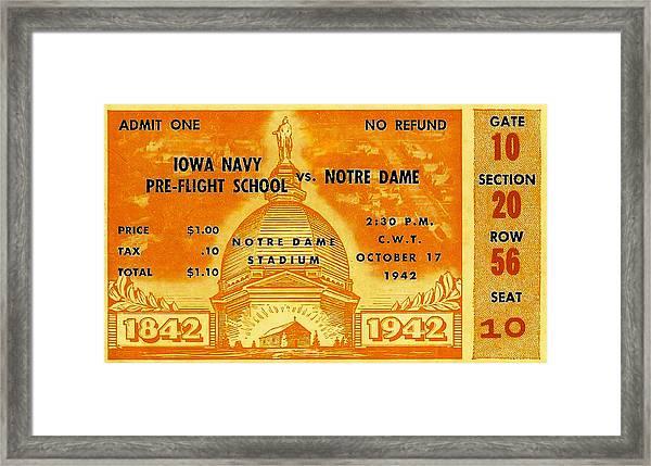 1942 Football Ticket Notre Dame Vs Iowa Navy Pre-flight Framed Print