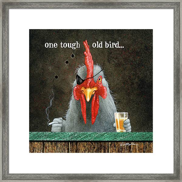 One Tough Old Bird... Framed Print