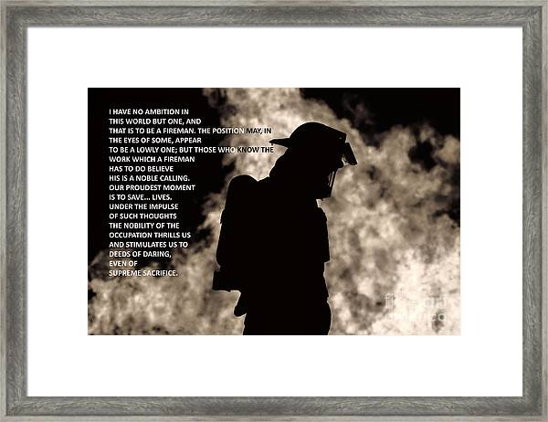 To Be A Fireman Framed Print