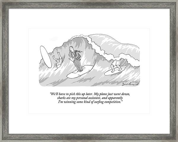 We'll Have To Pick This Up Later. My Plane Framed Print