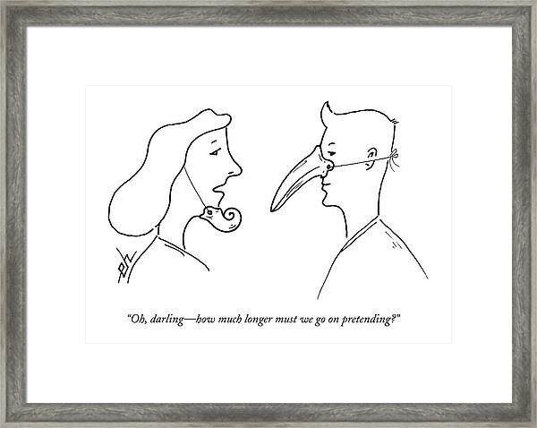 Oh, Darling - How Much Longer Must We Go Framed Print
