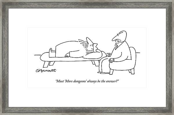 Must 'more Dungeons' Always Be The Answer? Framed Print