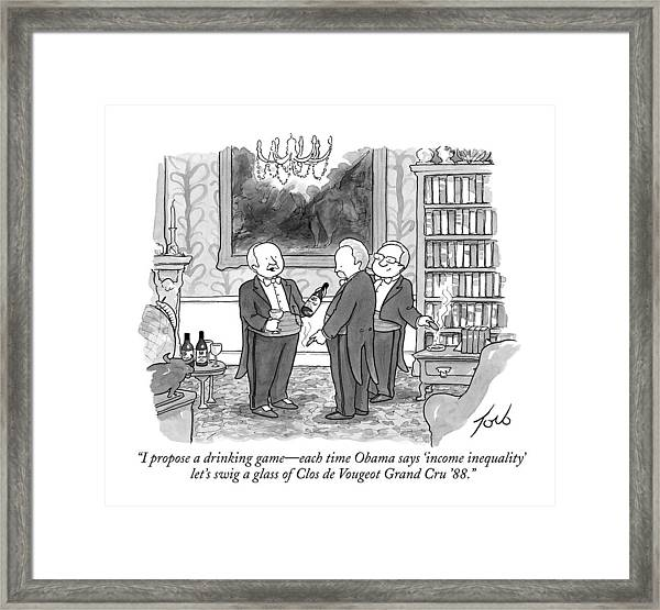 I Propose A Drinking Game - Each Time Obama Says Framed Print