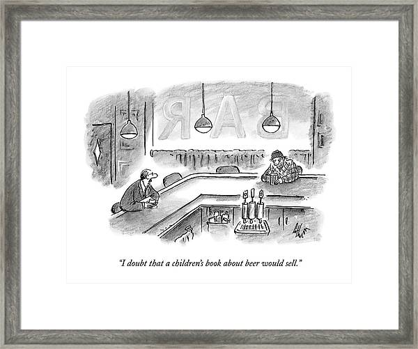 I Doubt That A Children's Book About Beer Framed Print