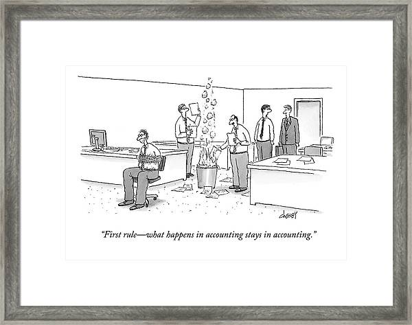 First Rule - What Happens In Accounting Stays Framed Print
