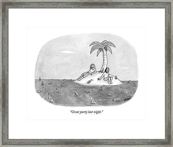 Great Party Last Night Framed Print