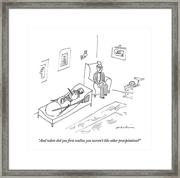 And When Did You First Realize You Weren't Like Framed Print