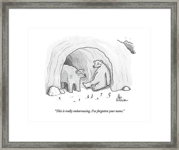This Is Really Embarrassing. I've Forgotten Framed Print