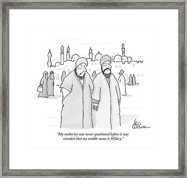My Authority Was Never Questioned Framed Print