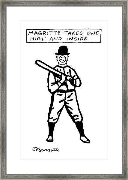 Magritte Takes One High Framed Print