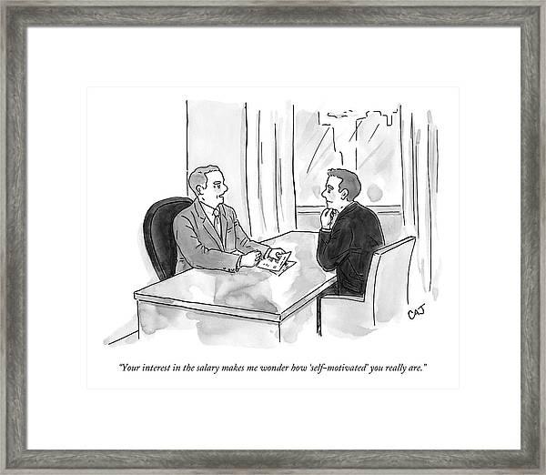 A Job Interviewer Scolds An Interviewee Framed Print