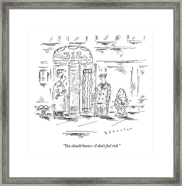 A Man Tells His Doorman Framed Print