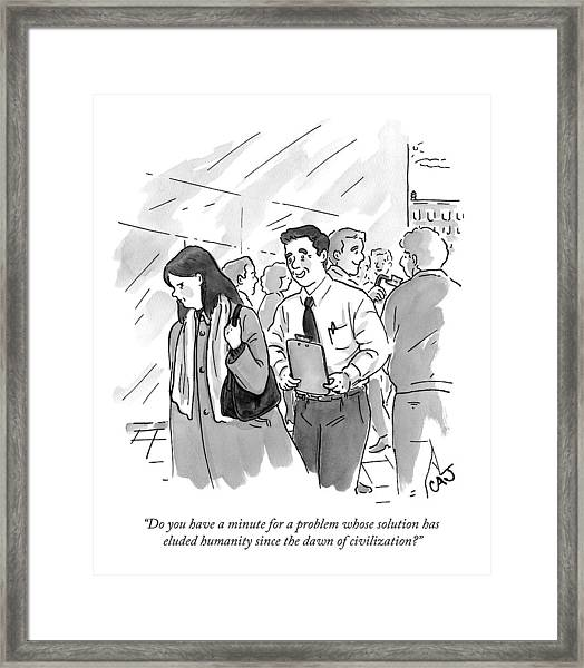 A Man With A Clipboard Approaches A Disgruntled Framed Print