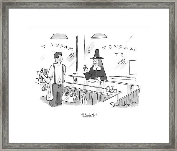 A Pilgrim In A Bar Speaks To The Bartender Framed Print