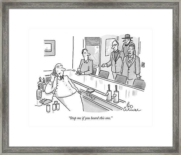 A Rabbi A Preiest And A Minister Walk Into A Bar Framed Print
