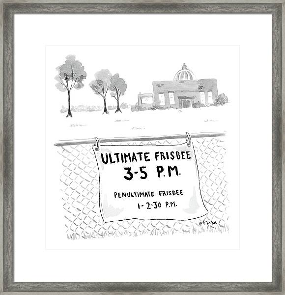 A Sign On A Fence Reads: Ultimate Frisbee 3-5 Pm Framed Print