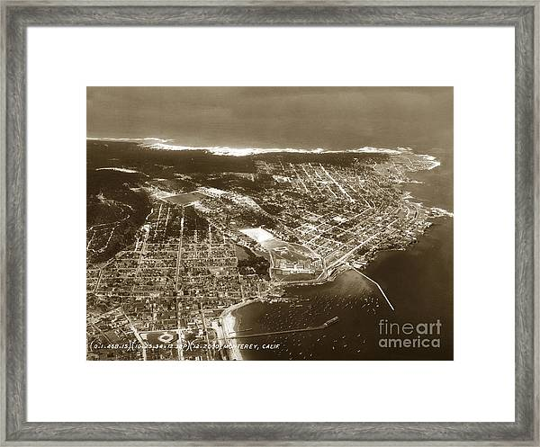 Aerial  Of Monterey Calif. Oct. 25 1934 Framed Print