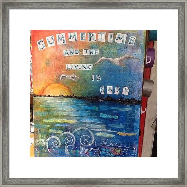 All Done. ..i Think #summer #mixedmedia Framed Print