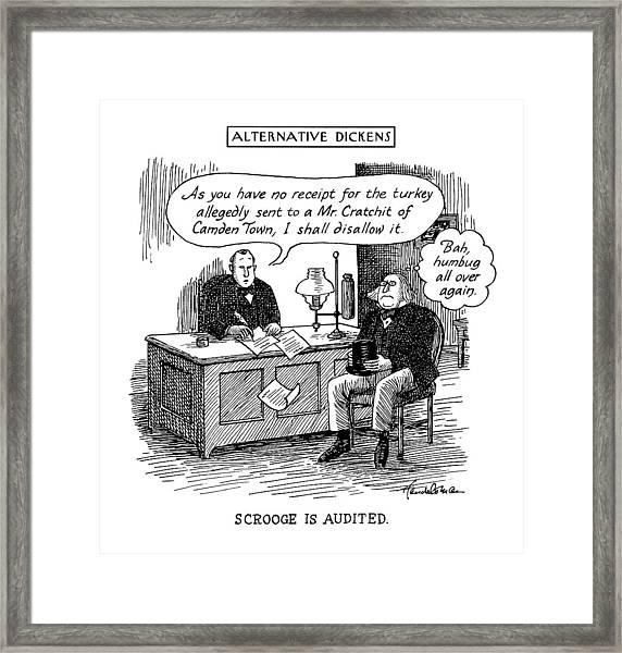 Alternative Dickens Scrooge Is Audited. Auditor: Framed Print