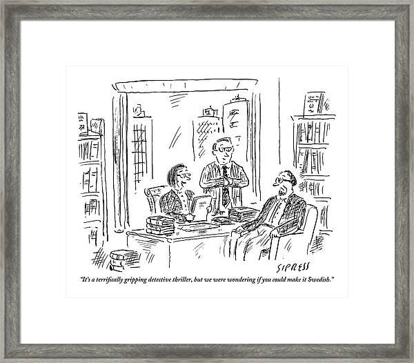 An Editor/publisher Framed Print