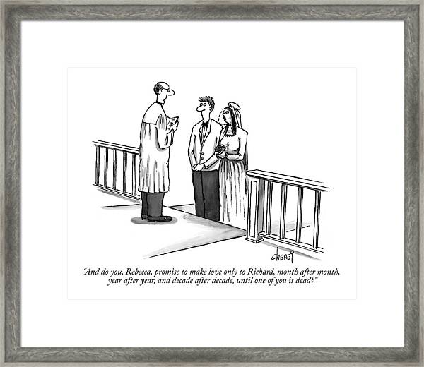 And Do You, Rebecca, Promise To Make Love Only Framed Print