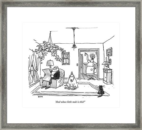 And Whose Little Mole Is This? Framed Print