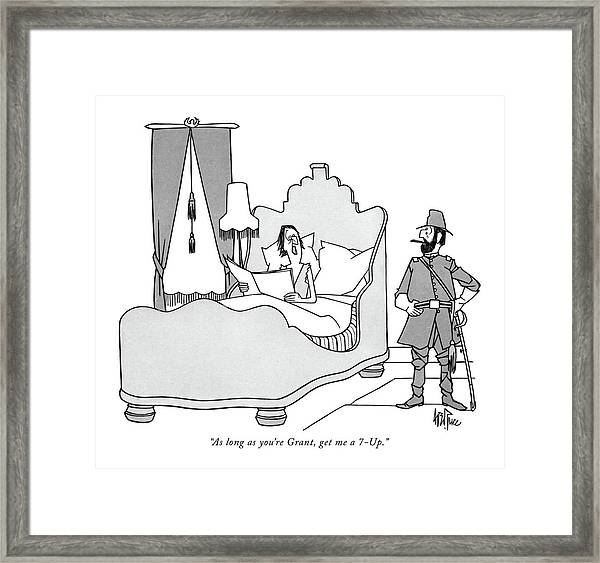 As Long As You're Grant Framed Print