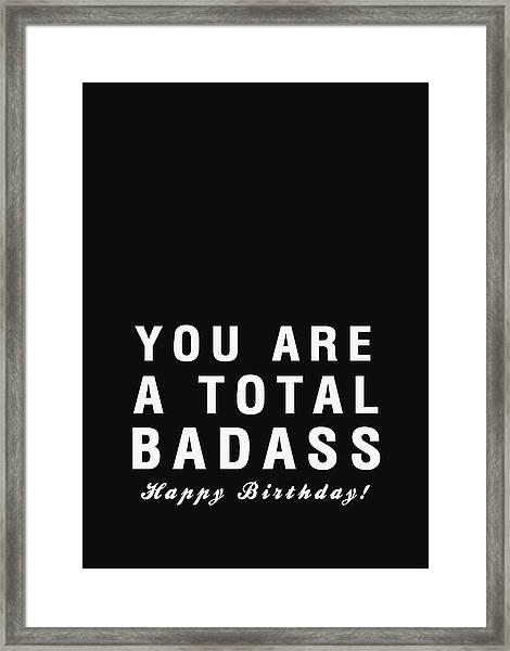 Badass Birthday Card Framed Print