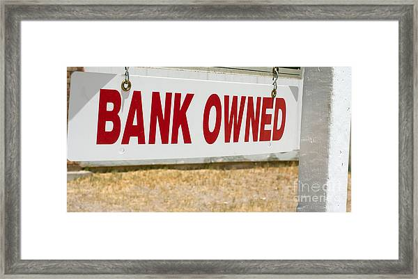 Bank Owned Real Estate Sign Framed Print