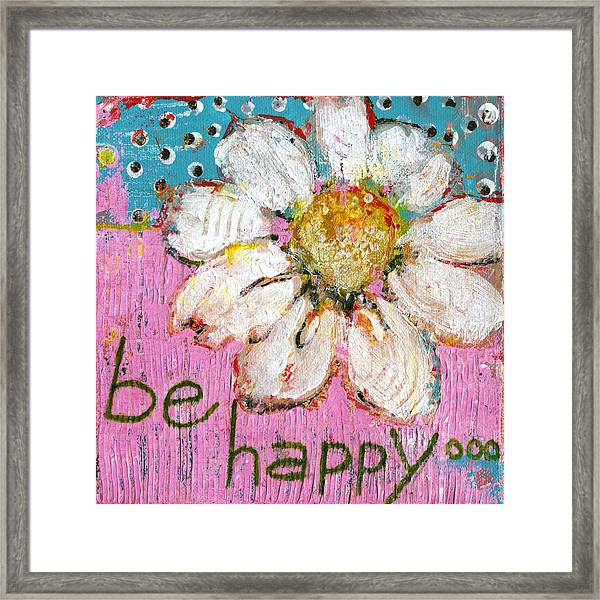 Be Happy Daisy Flower Painting Framed Print