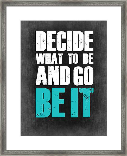 Be It Poster Grey Framed Print