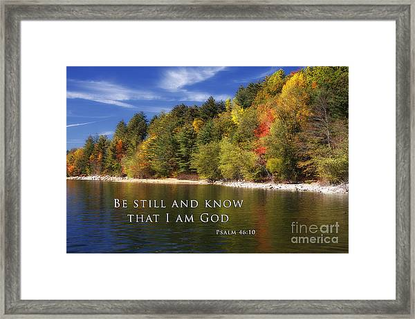 Be Still And Know That I Am God Framed Print