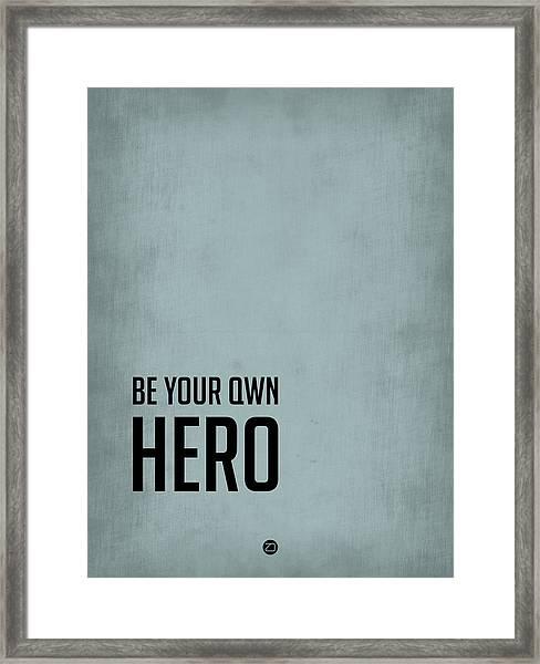 Be Your Own Hero Poster Blue Framed Print