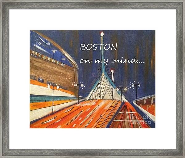 Boston On My Mind Framed Print