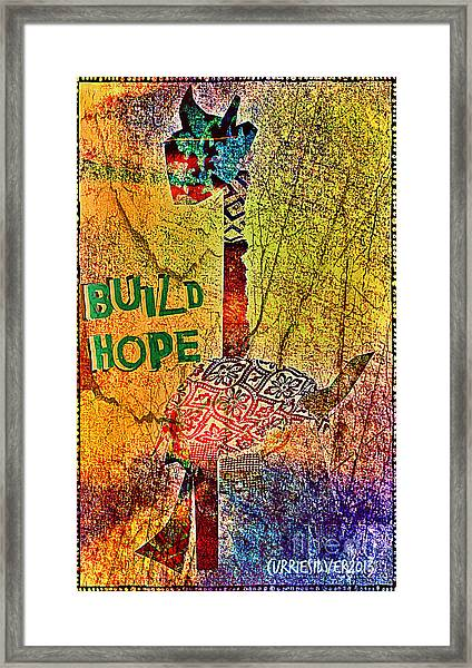 Build Hope Framed Print by Currie Silver