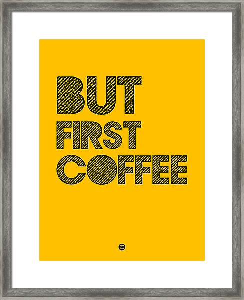 But First Coffee Poster Yellow Framed Print