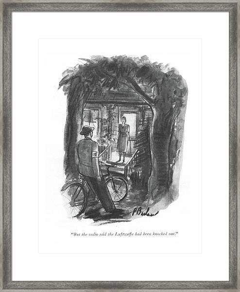 But The Radio Said The Luftwaffe Had Been Knocked Framed Print