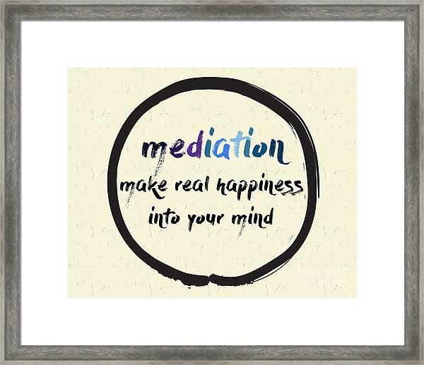 Calligraphy Mediation Make Real Framed Print