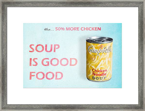 Campbell's Soup Is Good Food Framed Print