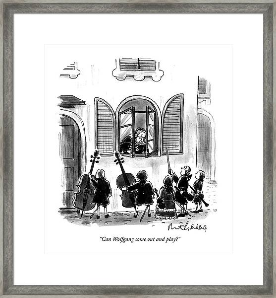 Can Wolfgang Come Out And Play? Framed Print
