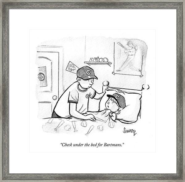 Check Under The Bed For Bartmans Framed Print