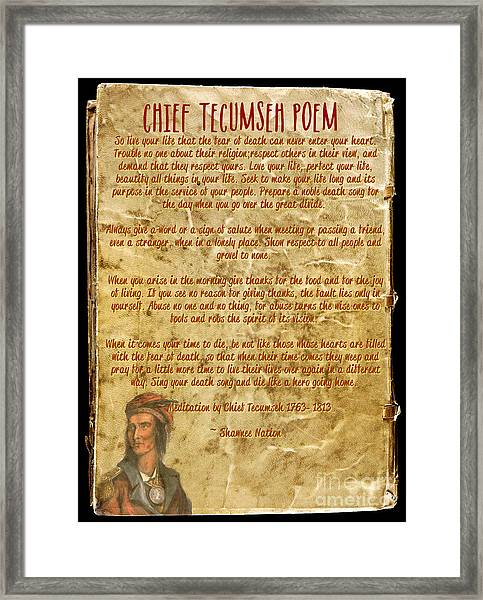 Chief Tecumseh Poem - Live Your Life Framed Print