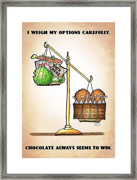 Chocolate Always Wins Framed Print