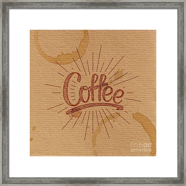 Coffee. Vector Illustration. Lettering Framed Print